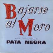 Play & Download Bajarse al Moro (Banda Sonora Original de la Película) by Pata Negra | Napster