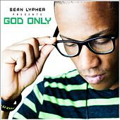 God Only by Sean Lypher
