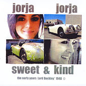 Play & Download Jorja Jorja Sweet & Kind by Lord Buckley | Napster