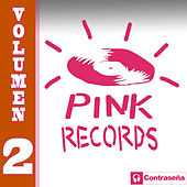 Pink Records Vol. 2 by Various Artists