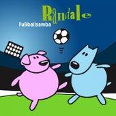 Fußball Samba by Randale