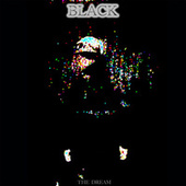 Play & Download Black by The-Dream | Napster