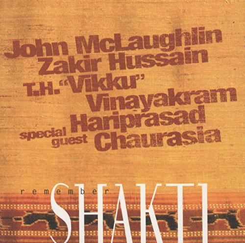 Remember Shakti by John McLaughlin