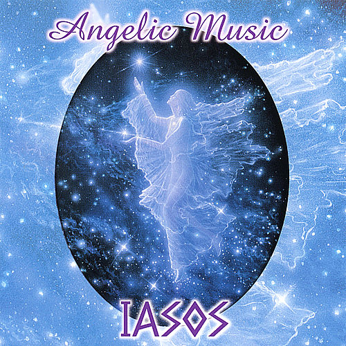 Play & Download Angelic Music by Iasos | Napster