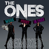 Play & Download Work Pussy in Face Remixed by The Ones | Napster