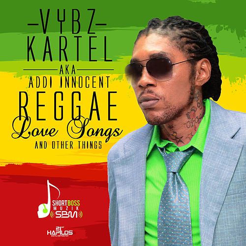 Play & Download Reggae Love Songs & Other Things by VYBZ Kartel | Napster