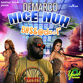 Play & Download Nice Nuh Bomboclaat - Single by Various Artists | Napster