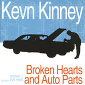 Broken Hearts and Auto Parts by Kevn Kinney