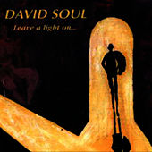 Play & Download Leave a Light On by David Soul | Napster