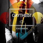 Play & Download Live from the Banana Stand by Gaytheist | Napster