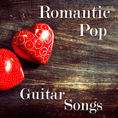 Play & Download Romantic Pop Guitar Songs by The O'Neill Brothers Group | Napster