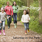 Play & Download Happy Guitar Songs: Saturday in the Park by The O'Neill Brothers Group | Napster