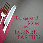 Play & Download Background Music for Dinner Parties by The O'Neill Brothers Group | Napster
