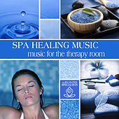 Play & Download Spa Healing Music: Music for the Therapy Room by The Relaxation Specialists | Napster