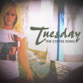 Play & Download The Coffee Song by Tuesday | Napster