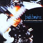Play & Download The Youth Are Getting Restless by Bad Brains | Napster