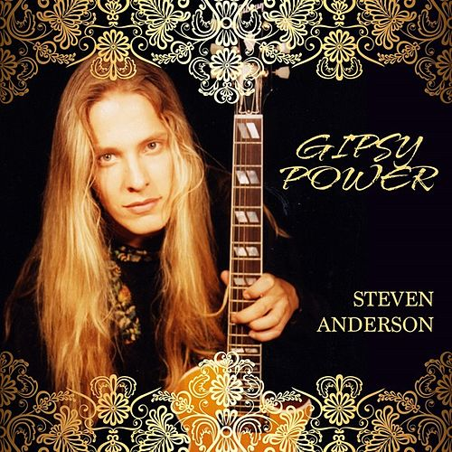 Play & Download Gipsy Power by Steven Anderson | Napster