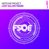 Play & Download Lost All My Tears by Neptune Project | Napster