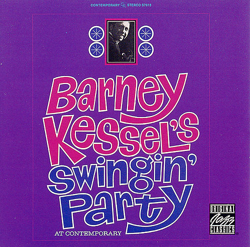 Play & Download Swingin' Party by Barney Kessel | Napster