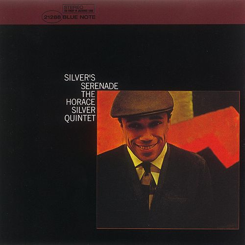 Play & Download Silver's Serenade by Horace Silver | Napster