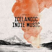 Play & Download This Is Icelandic Indie Music, Vol. 2 by Various Artists | Napster