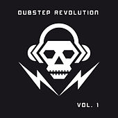 Play & Download Dubstep Revolution, Vol. 1 by Various Artists | Napster