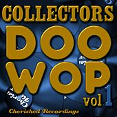 Play & Download Collectors Doo Wop, Vol. 1 by Various Artists | Napster