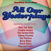 All Our Yesterplays by Various Artists