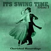 Play & Download It's Swing Time, Vol. 1 by Various Artists | Napster