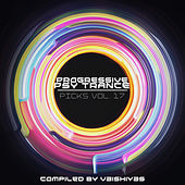 Play & Download Progressive Psy Trance Picks, Vol.17 by Various Artists | Napster