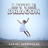 Nabuma Rubberband von Little Dragon