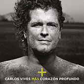 Play & Download Más + Corazón Profundo by Carlos Vives | Napster