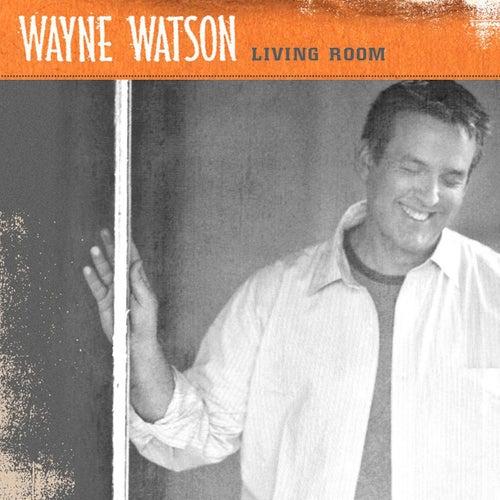 Living Room by Wayne Watson