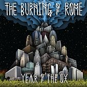 Year Of The Ox by The Burning of Rome