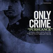 Pursuance by Only Crime