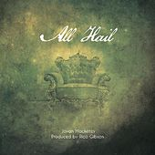 All Hail by Jovan Mackenzy