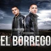 Play & Download El Borrego by Los 2 Primos | Napster