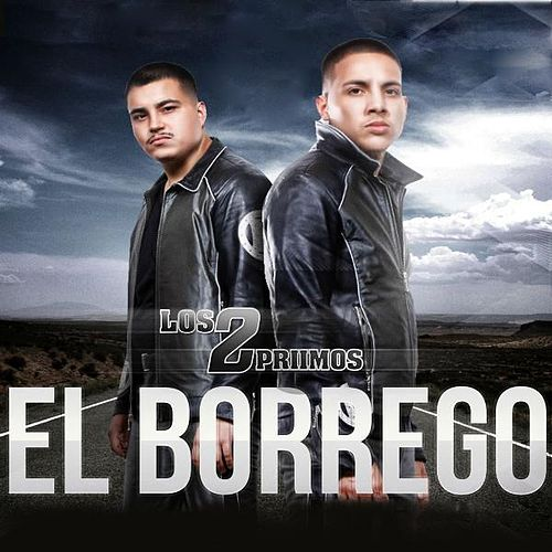 Play & Download El Borrego by Los 2 Primos | Napster