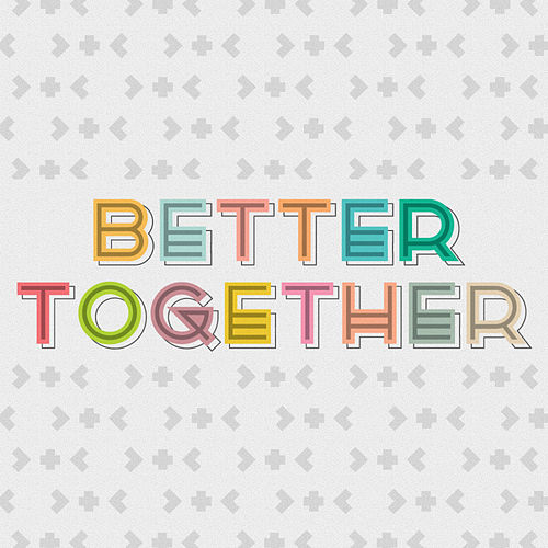 Play & Download Better Together - Single by GO Kids Music | Napster