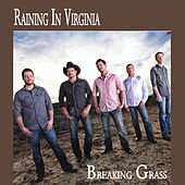 Play & Download Raining In Virginia by Breaking Grass | Napster