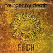 Play & Download Finch by Murder By Death | Napster