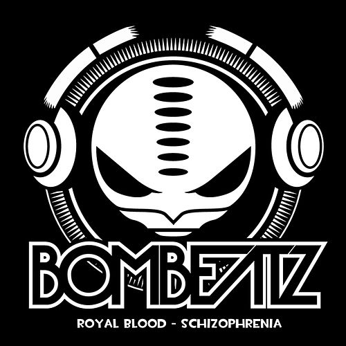 Play & Download Schizophrenia by Royal Blood | Napster