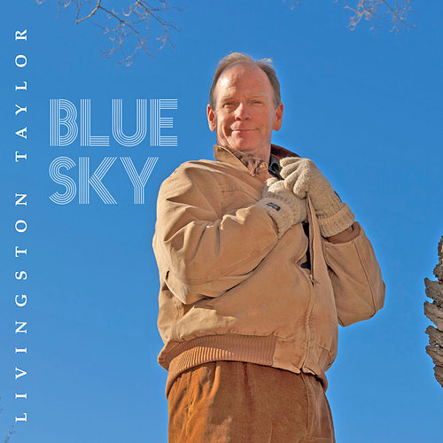Play & Download Blue Sky by Livingston Taylor | Napster