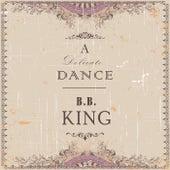 A Delicate Dance van B.B. King