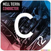 Play & Download Conductor by Mell Tierra | Napster