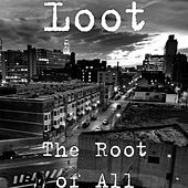 The Root of All by Loot