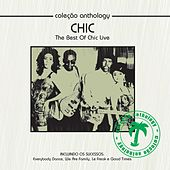 Play & Download Coleção Anthology - The Best of Chic Live by Chic | Napster