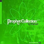 Prophet Collection, Vol. 2 (Compiled By Dj Manuel) by Various Artists