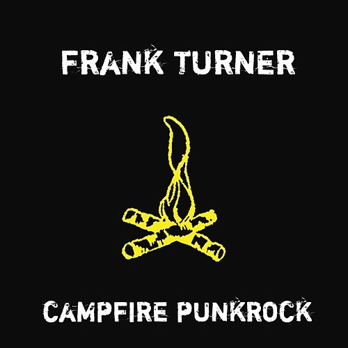 Play & Download Campfire Punkrock by Frank Turner   Napster