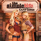 Play & Download The Simple Life: Campfire Songs by Various Artists | Napster